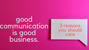 Good Communication is Good Business : The Bottom Line Value of Strategic Communication