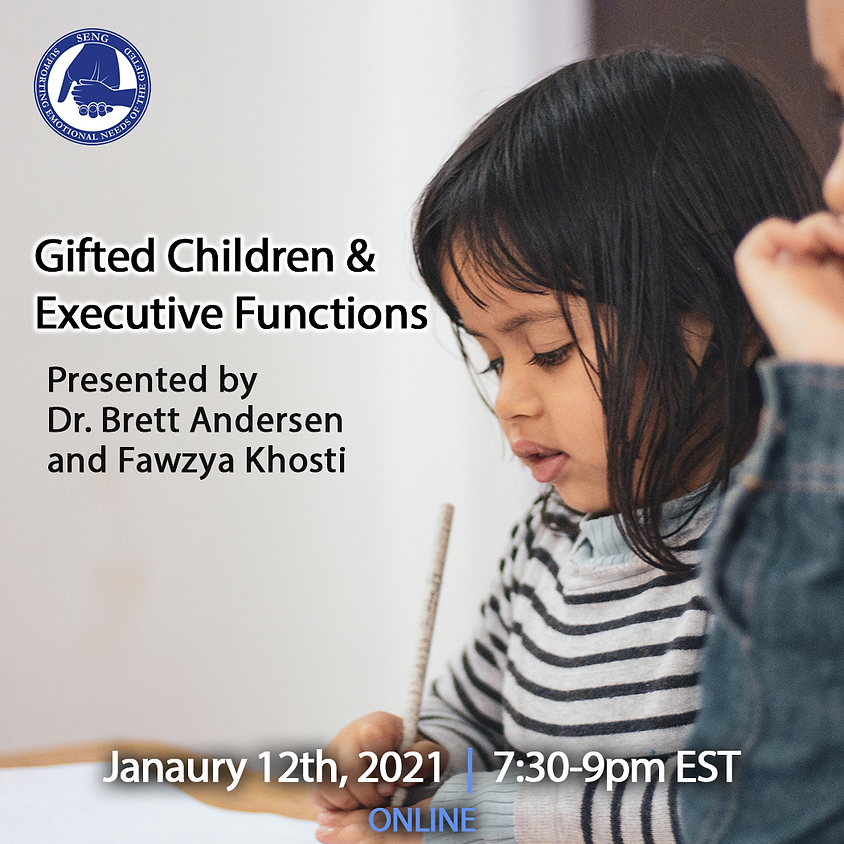 SENGinar - Gifted Children & Executive Functions