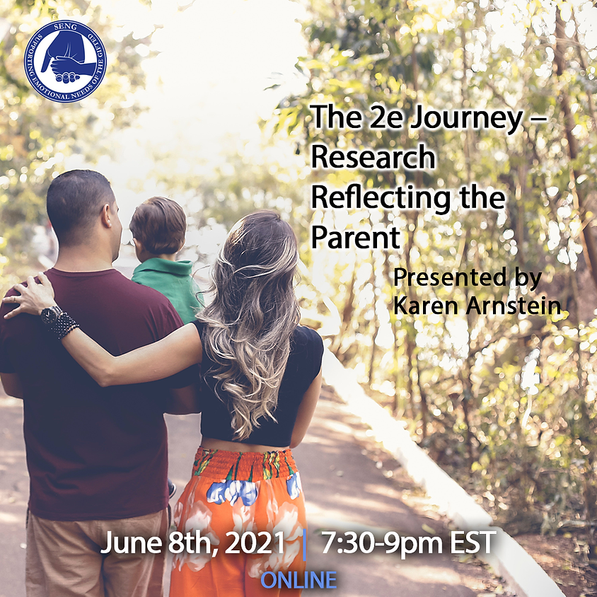 SENGinar: The 2e Journey – Research Reflecting the Parent Experience