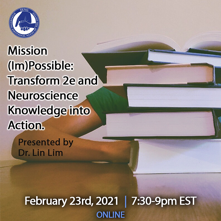 SENGinar - Mission (Im)Possible: Transform 2e and Neuroscience knowledge into Action.