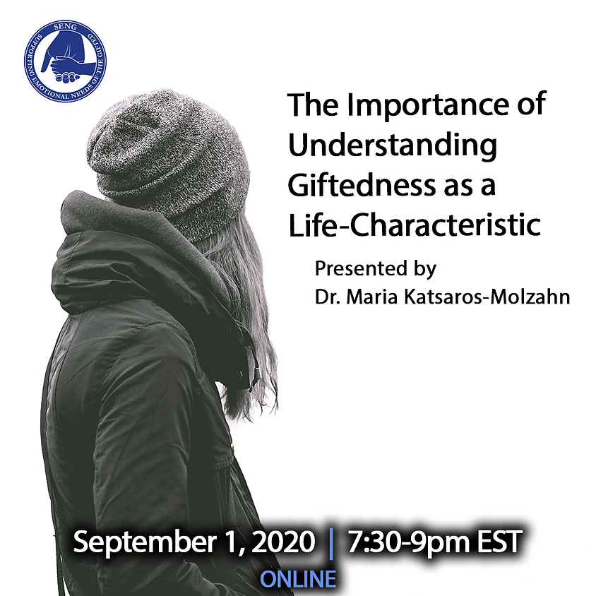 SENGinar: The Importance of Understanding Giftedness as a Life-Characteristic