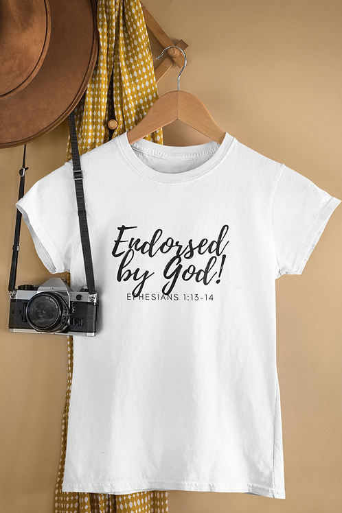 Endorsed by God T-Shirt