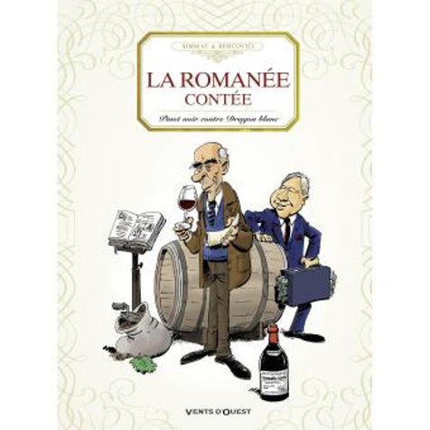 La Romanee Contee (French edition)