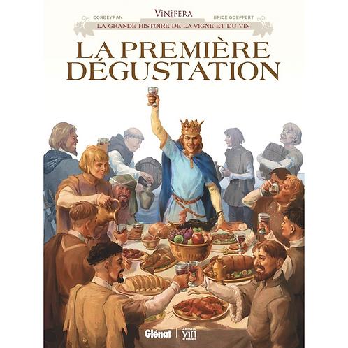 Vinifera - La première dégustation (French edition)