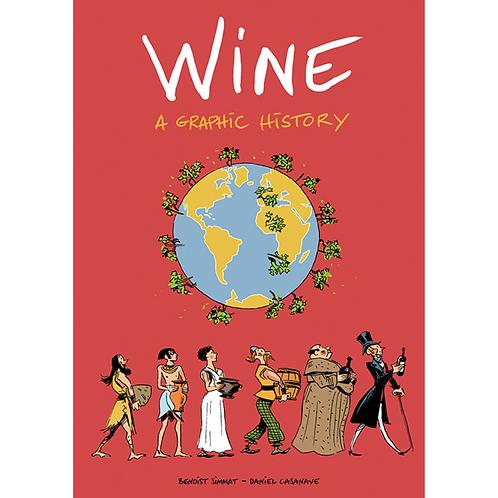 Wine: A Graphic History (English edition)
