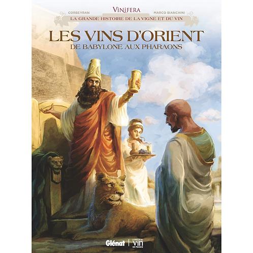 Vinifera - Les Vins d'Orient, de Babylone aux pharaons  (French edition)