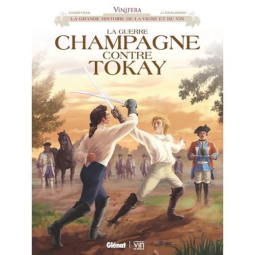 Vinifera - La Guerre Champagne contre Tokay (French edition)