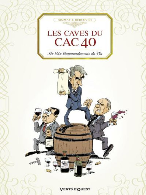 Les Caves du CAC 40 (French edition)