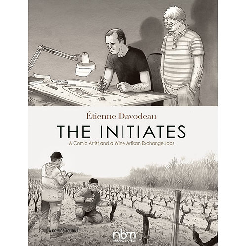 The Initiates (graphic novel) - Etienne Davodeau (English Edition)