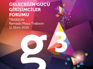 G3 Forum 11 Ekim'de Trabzon'da!