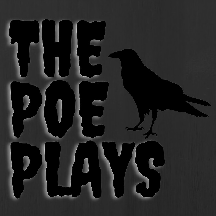Homeschool Performance Ages 11-17: the Poe Plays