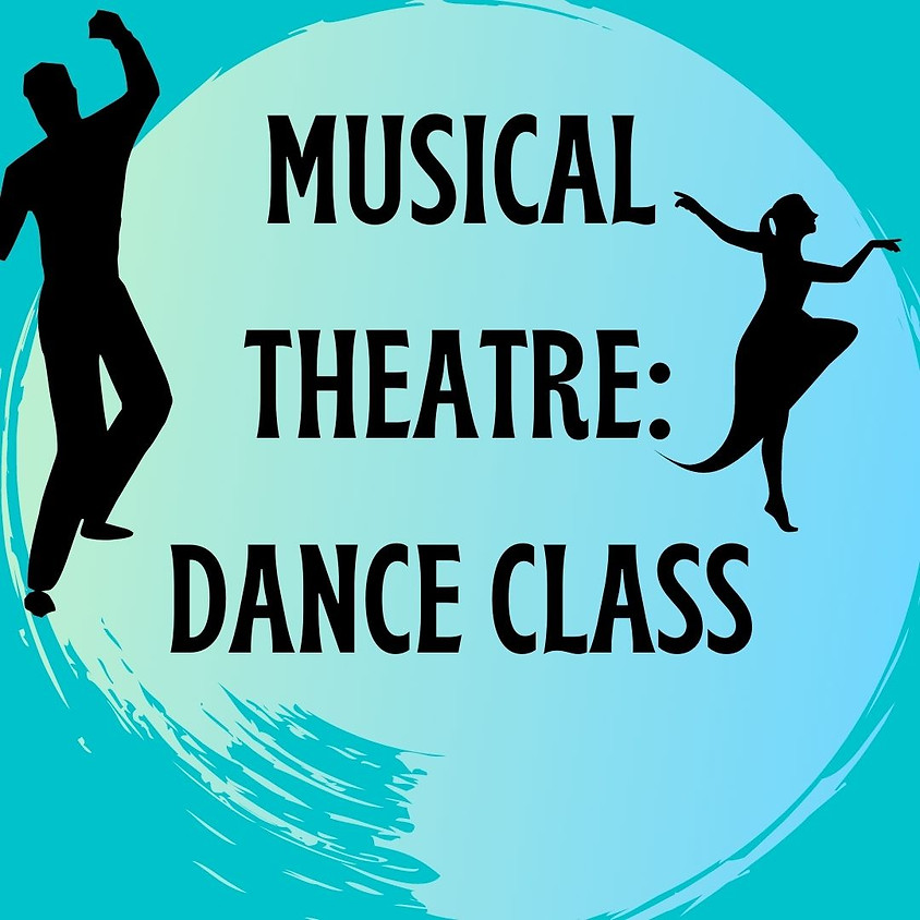 Musical Theatre Dance Class (Session 1)