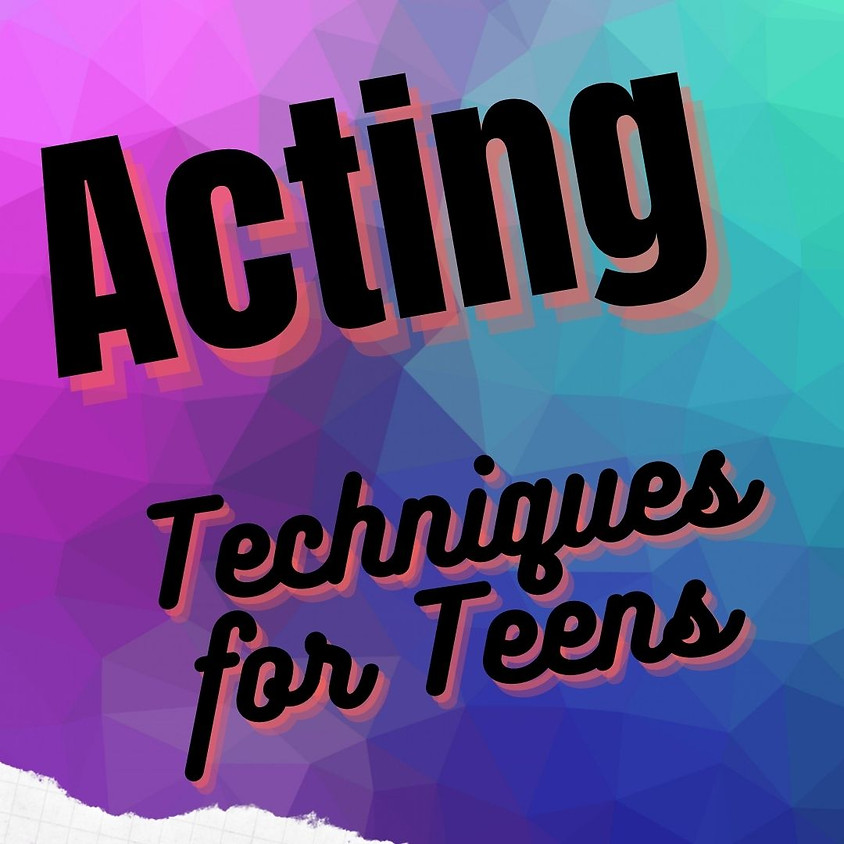 Acting: Techniques for Teens