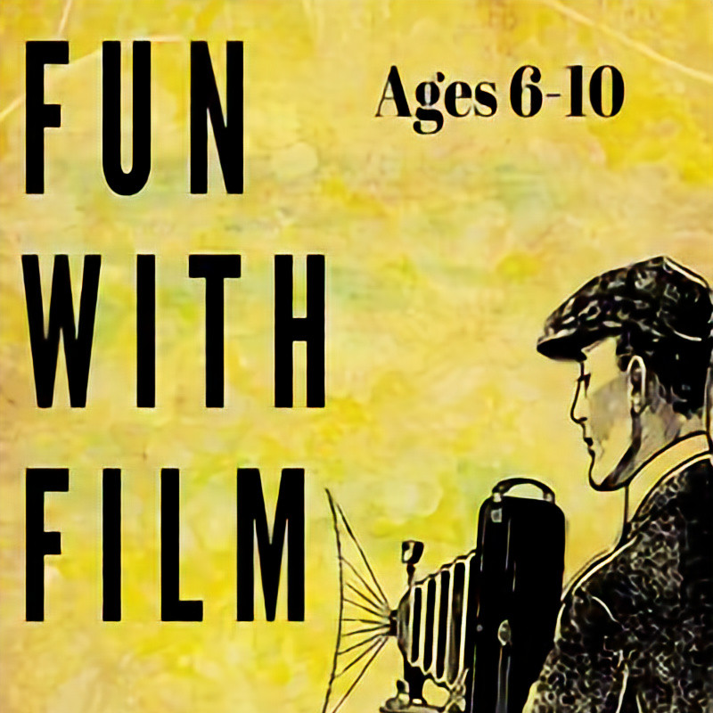 Homeschool Visual Arts Ages 6-10: Fun with Film!