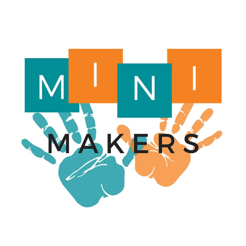 Mini Makers (Session 3)