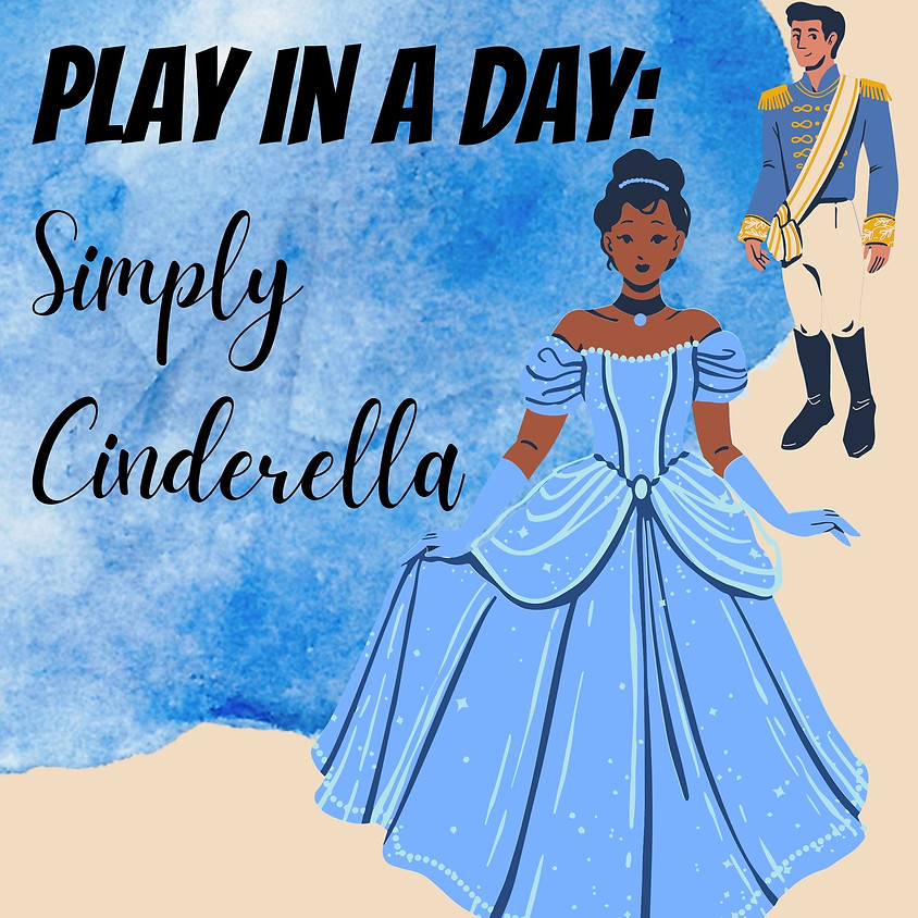 Play in a Day: Simply Cinderella!