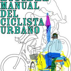 Bicible. Manual del ciclista urbano.