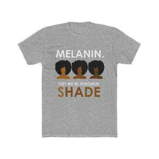 Throwing All Kinds of Shade Melanin tee
