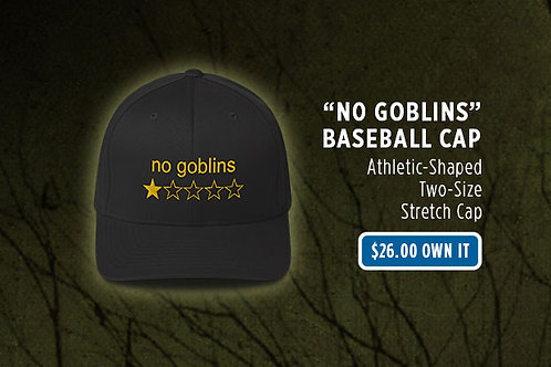 """No Goblins, One Star"" Baseball Cap"
