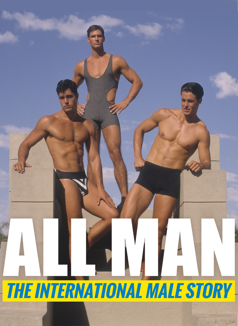 All Man: The International Male Story - Coming 2020
