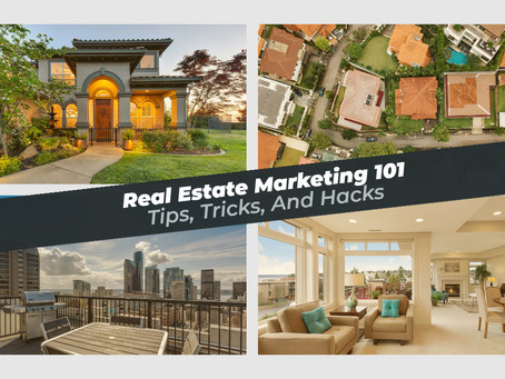 Real Estate Marketing 101: The Ultimate Guide for Realtors
