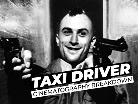 Cinematographic Breakdown: Taxi Driver