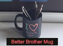 Better Brother Mug