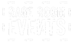 RAGE ROOM EVENTS