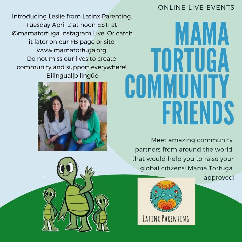 Mama Tortuga IG LIve 5 Latinx Parenting.