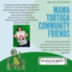 Mama Tortuga IG LIve 8 Con todo press.jp
