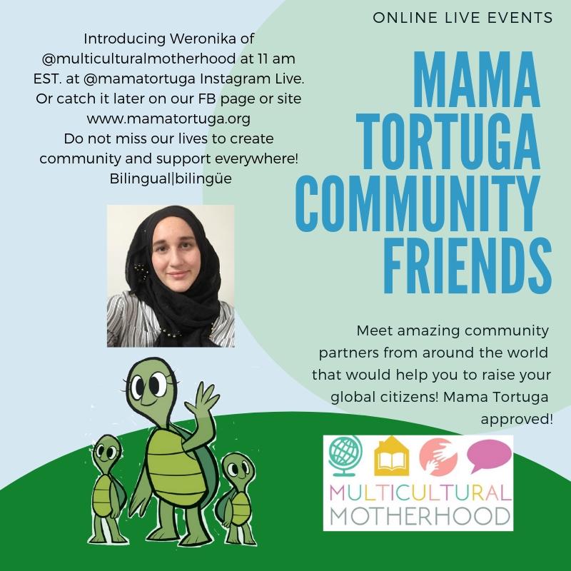 Mama Tortuga IG LIve 6 Multicultural Mot
