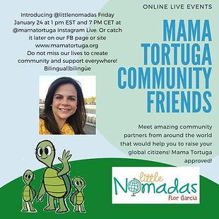 Mama Tortuga IG LIve 16 @littlenomadas.j