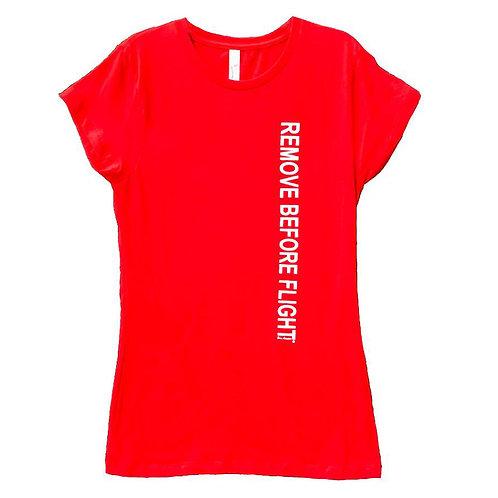 Ladies T-Shirt, Remove Before Flight