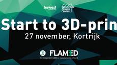 START TO 3D-PRINT: INFOAVOND OP 27 NOVEMBER