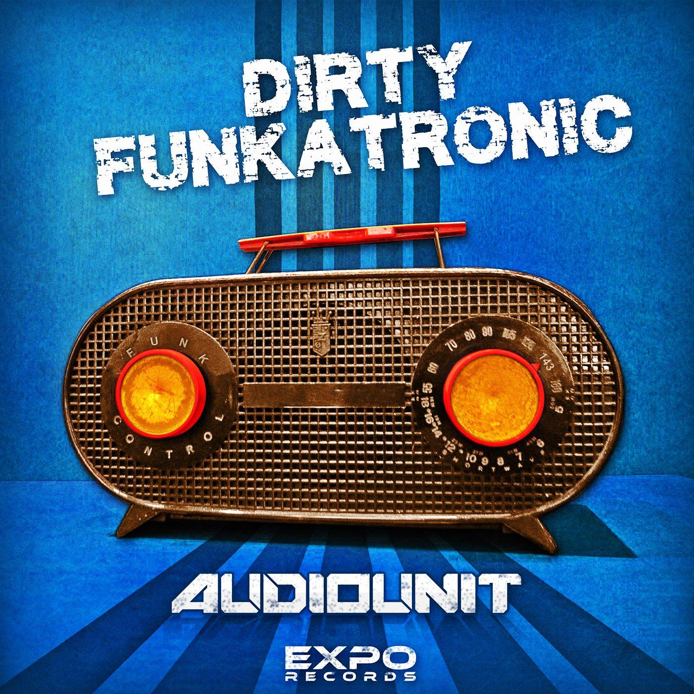Audiounit - Dirty Funkatronic