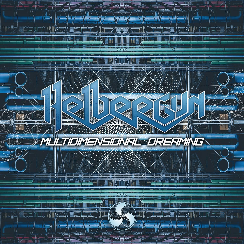 Helbergun - Multidimensional Dreaming