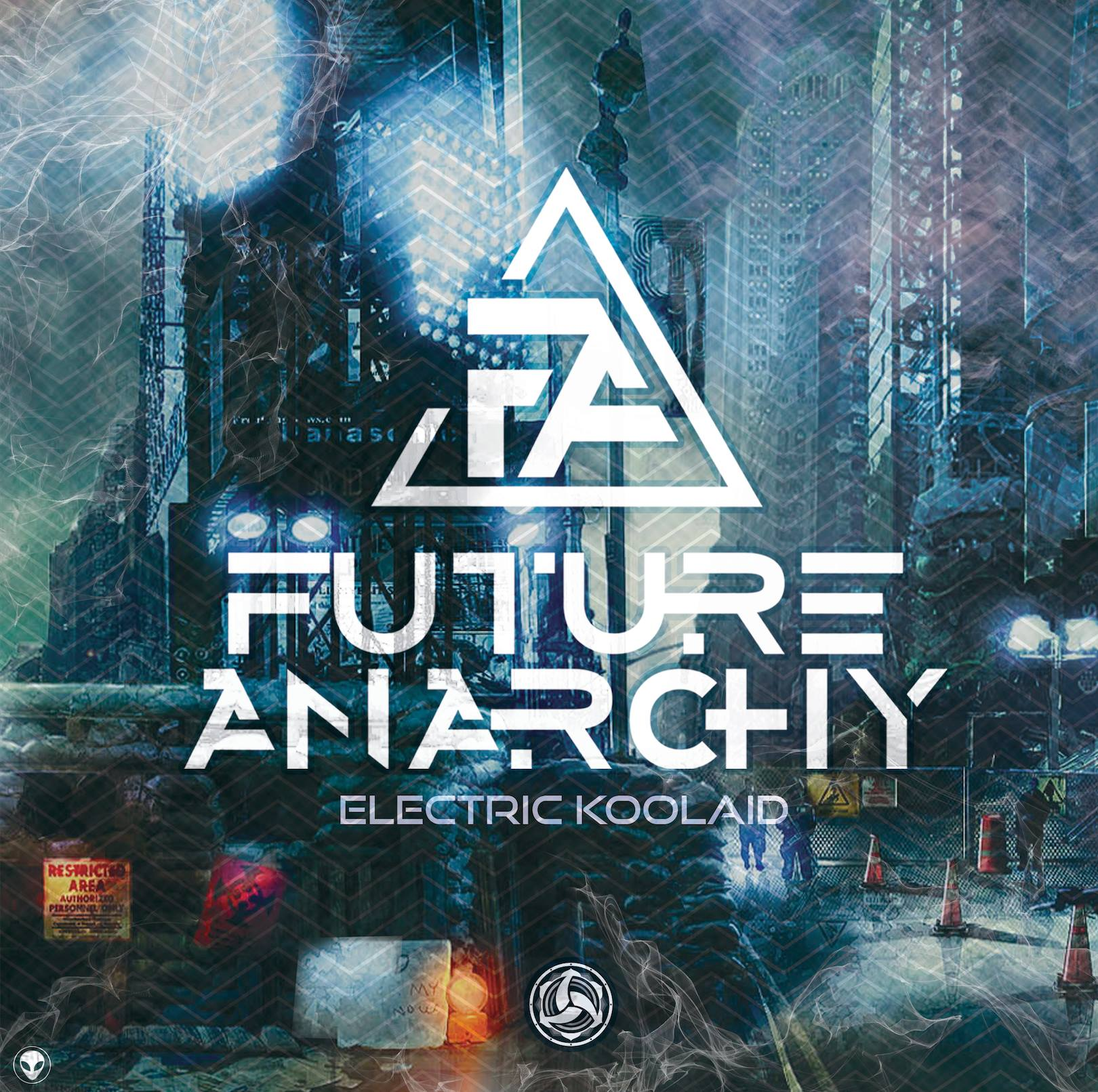 Future Anarchy - Electric Koolaid