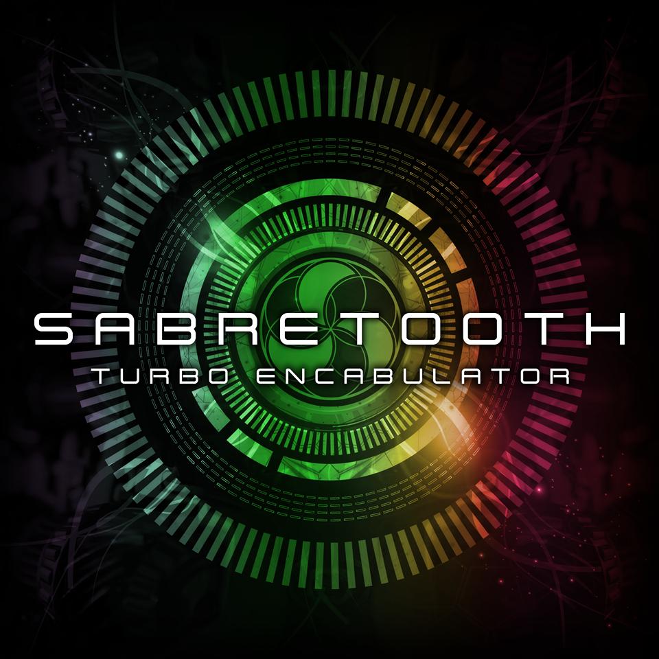 Sabretooth - Turbo Encabulator