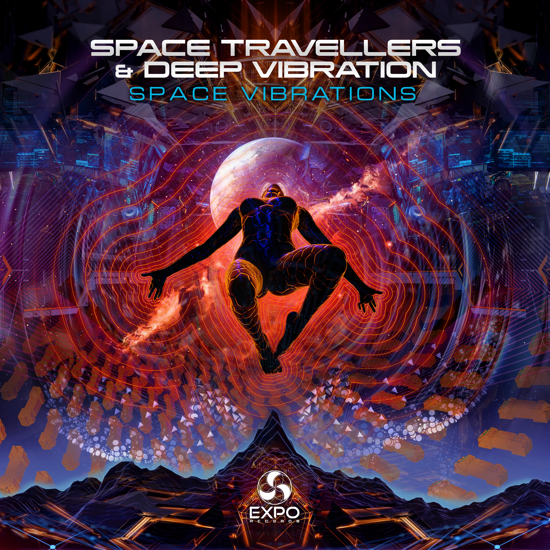 Space Travellers & Deep Vibration - Space Vibration