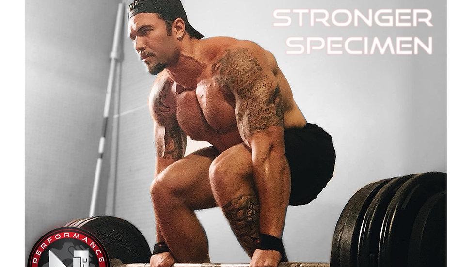Stronger Specimen