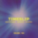 TIMESLIP - Vol 2 - CD Cover.png