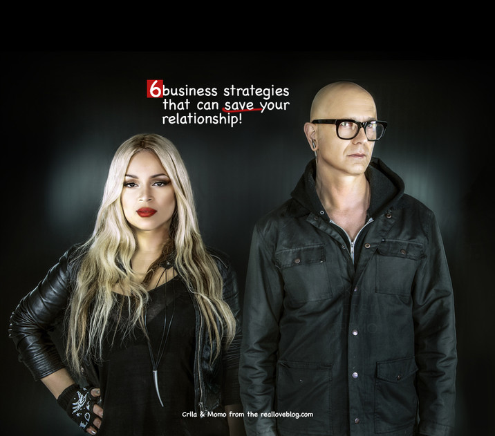 6 business strategies that can save your relationship!
