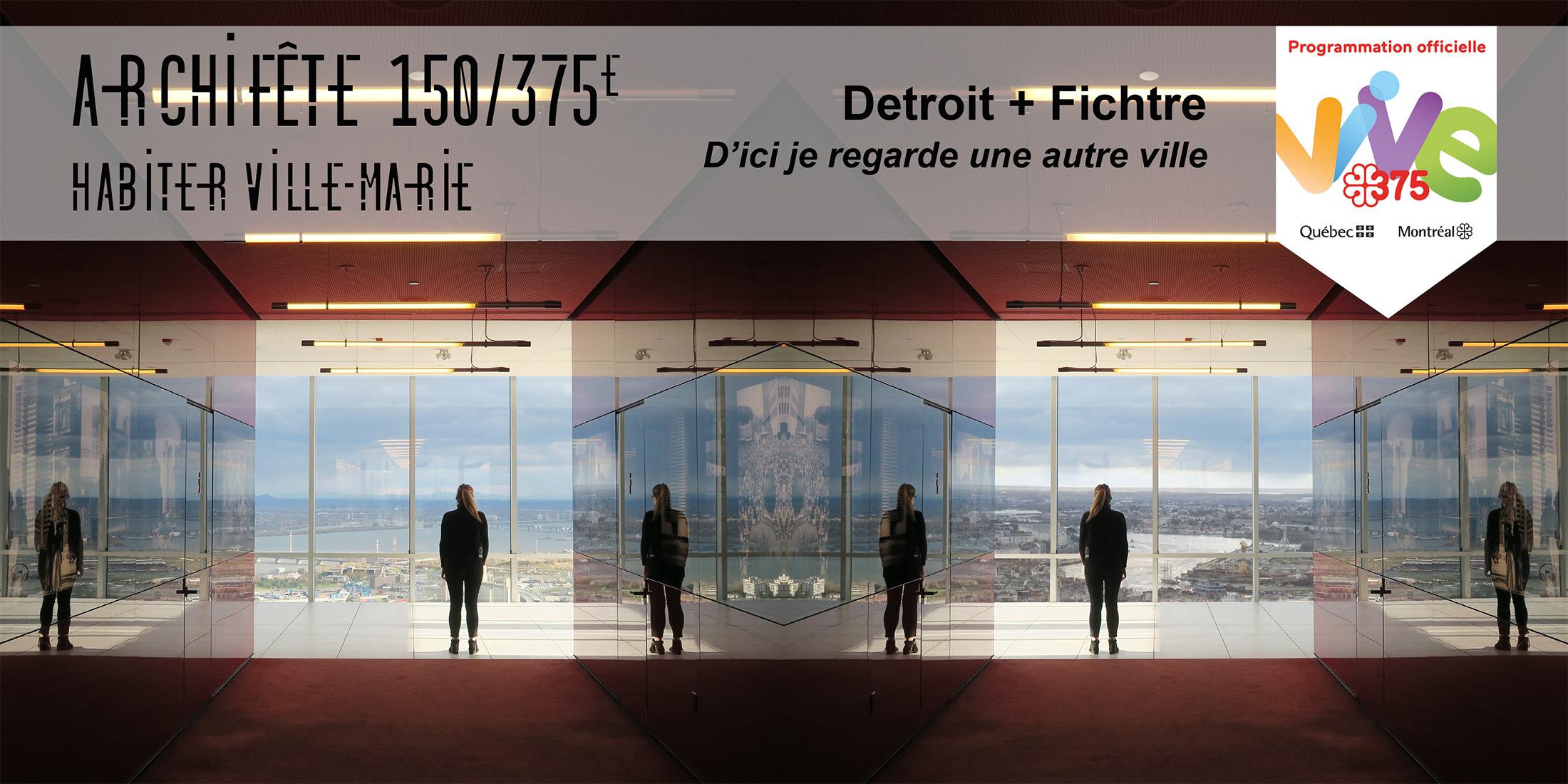MAQ_DetroitFichtre_HabiterVilleMarie