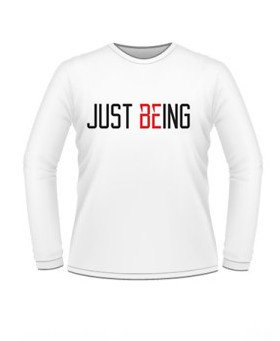 Just Being Long Sleeve
