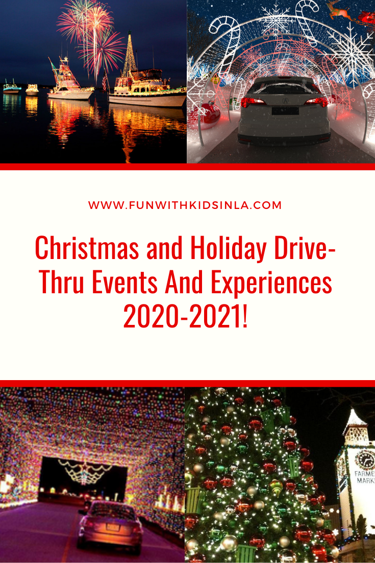 Best Days To Drive Around Christmas 2021 Christmas And Holiday Drive Thru Events And Experiences 2020 Fun With Kids In La