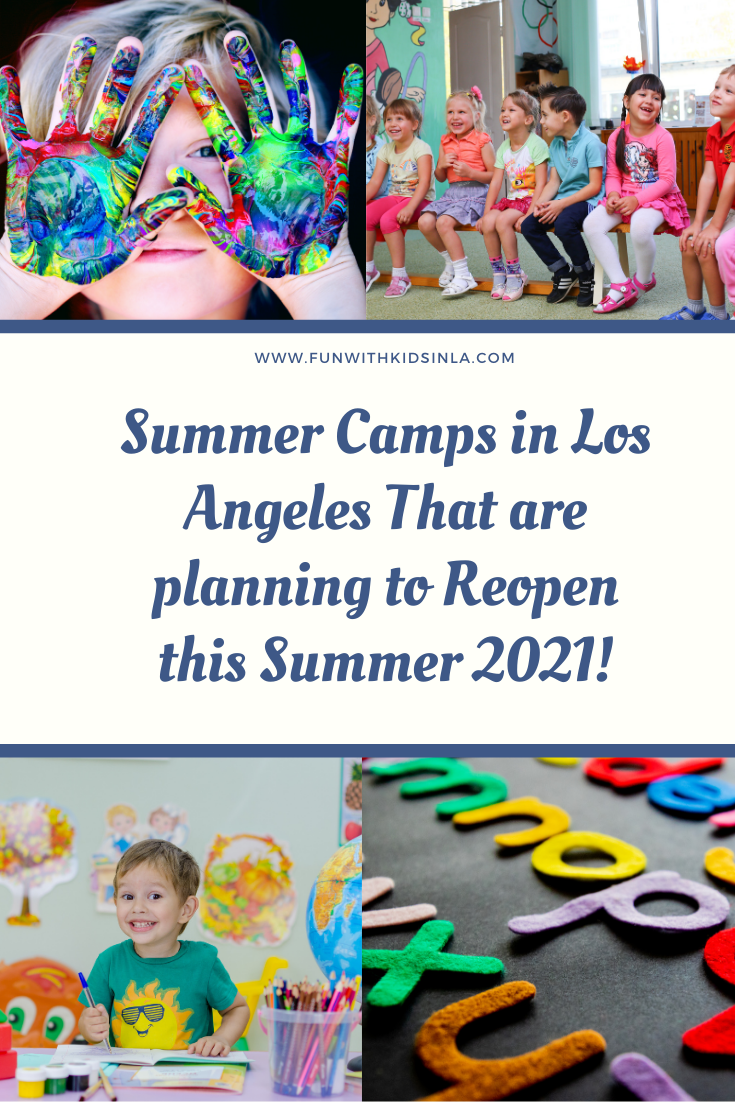 Summer Camps in Los Angeles That are planning to Reopen this Summer 2021!