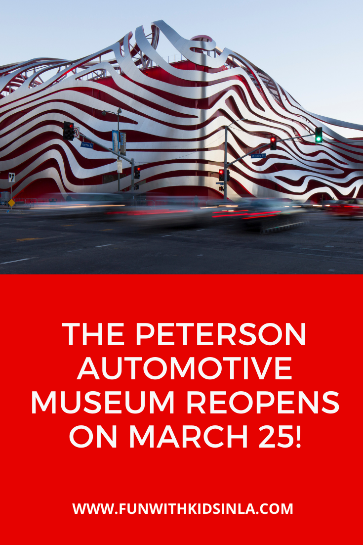 Petersen Musuem Reopens on March 25, 2021!