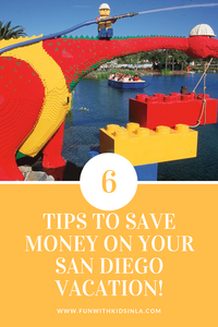 6 TIPS TO SAVE MONEY ON YOUR SAN DIEGO VACATION