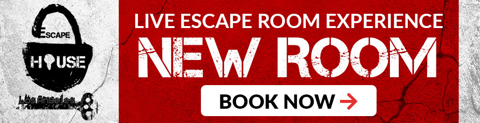 LOS ANGELES ESCAPE HOUSE - LIVE ESCAPE ROOM EXPERIENCE