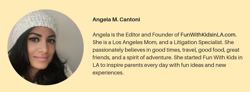 ANGELA CANTONI - FUN WITH KIDS IN LA